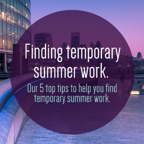 Top Tips for Finding Temporary Summer Work